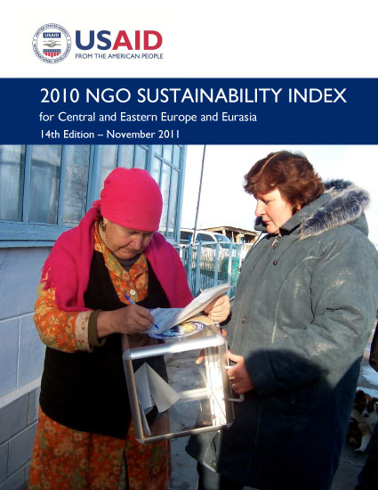 2010 NGO Sustainability Index for Central and Eastern Europe and Eurasia