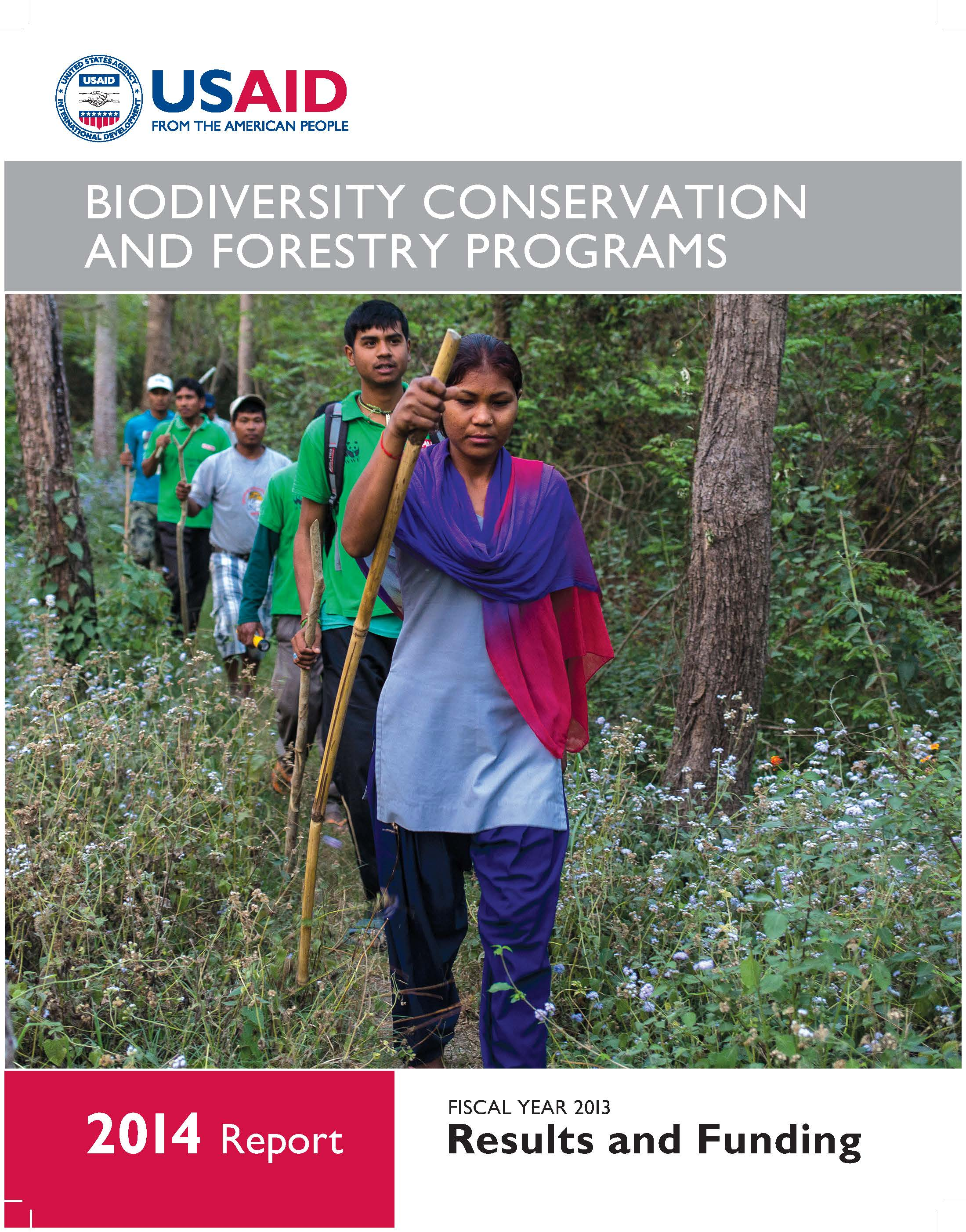 USAID Biodiversity Conservation and Forestry Programs, 2014 Report