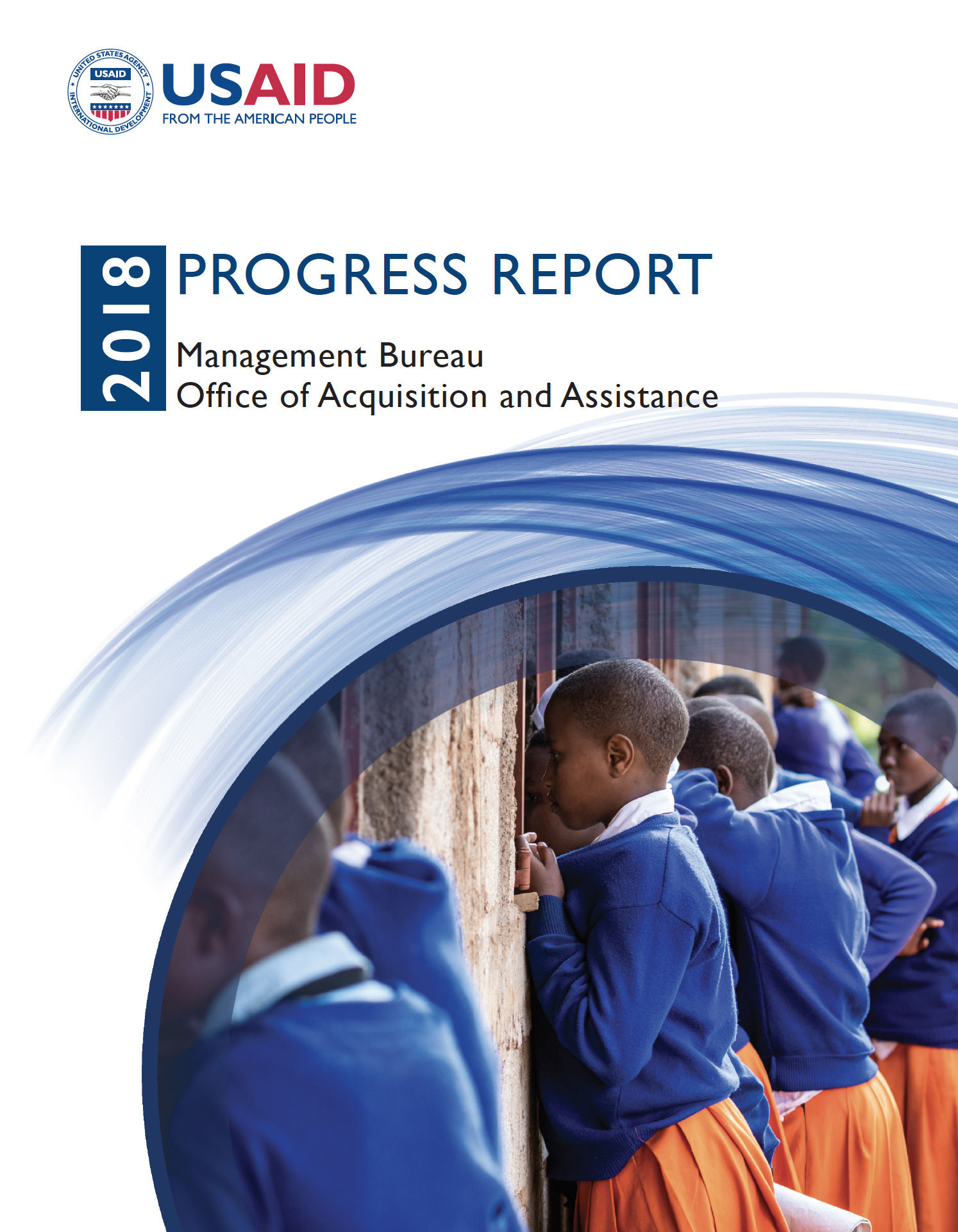 Management Bureau Office of Acquisition and Assistance Progress Report - Fiscal Year 2018