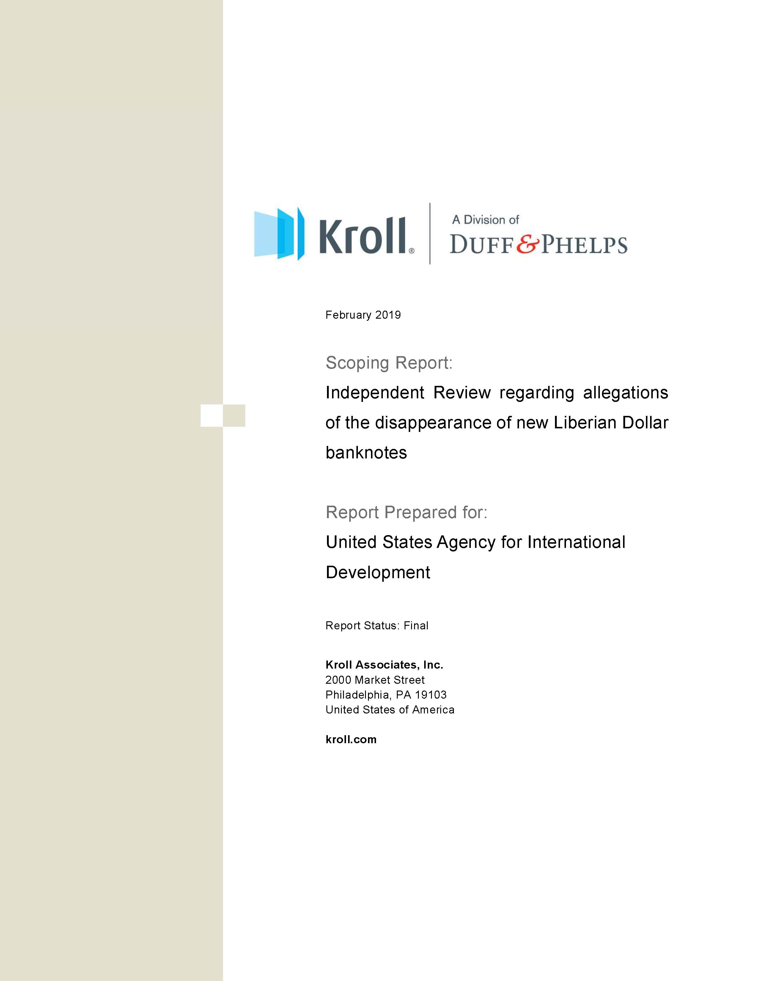Independent Review Report prepared by Kroll Associates Inc.