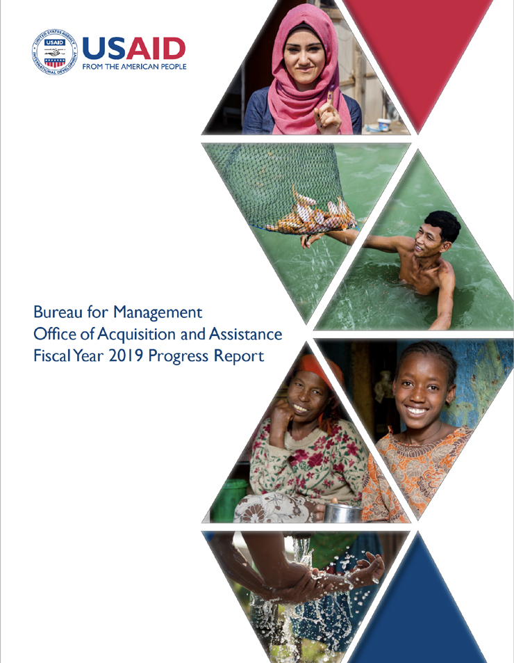 Bureau for Management Office of Acquisition and Assistance Fiscal Year 2019 Progress Report