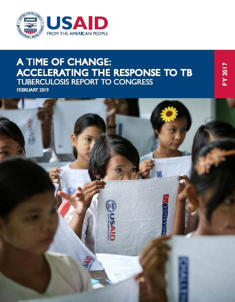 A Time of Change: Accelerating the Response to TB - 2019 TB Report to Congress