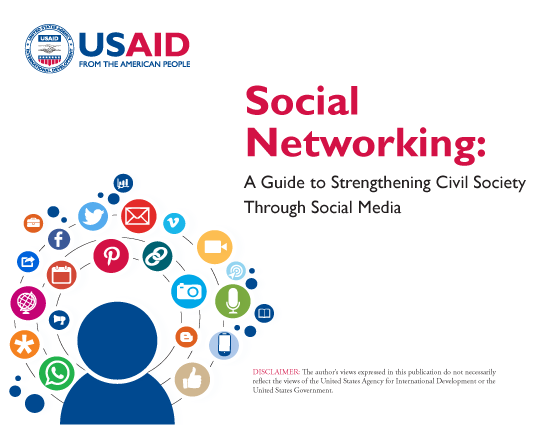 Social Networking: A Guide to Strengthening Civil Society through Social Media
