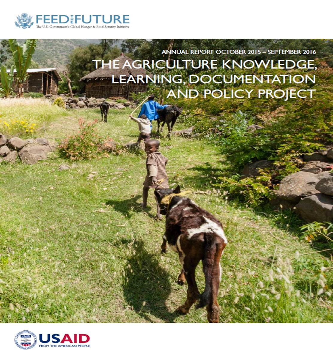 The Agriculture Knowledge, Learning, Documentation and Policy Project Annual Report 2016