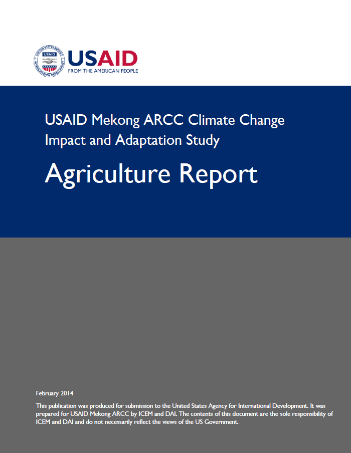 USAID Mekong ARCC Climate Change Impact and Adaptation Study - Agriculture Report