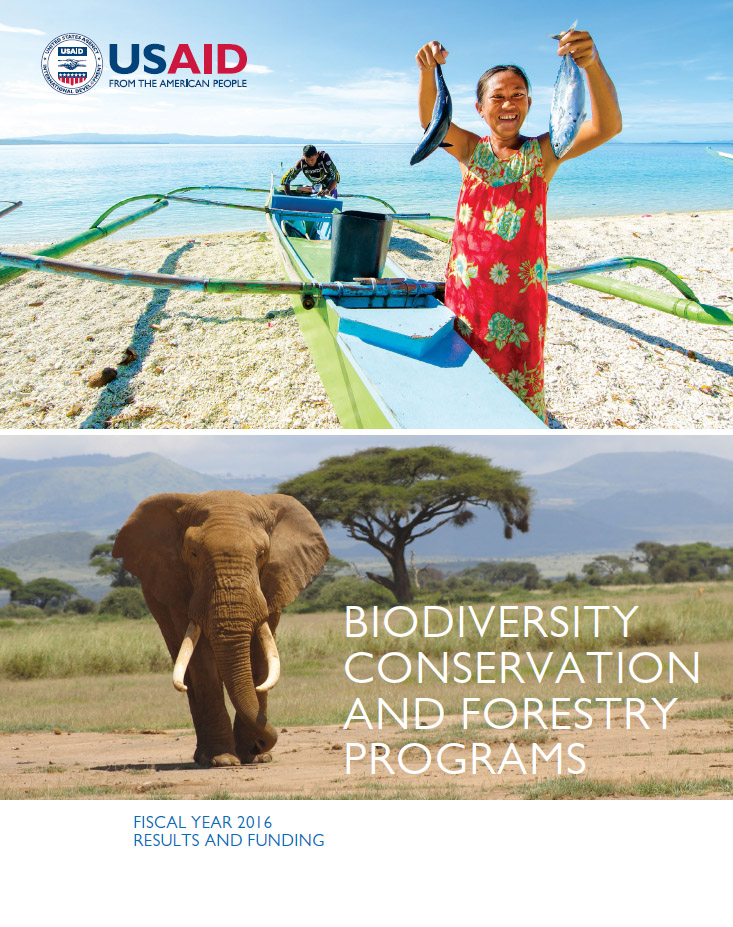 USAID's Biodiversity Conservation and Forestry Programs, 2017 Report