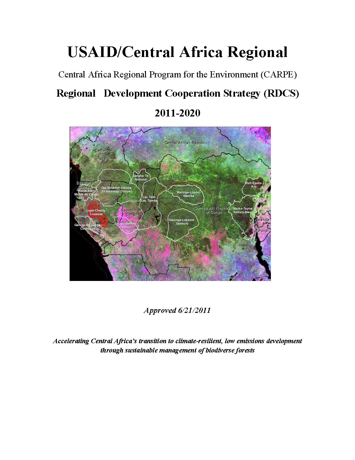 USAID/Central Africa Regional Program for the Environment (CARPE) Regional Development Cooperation Strategy 2011-2020