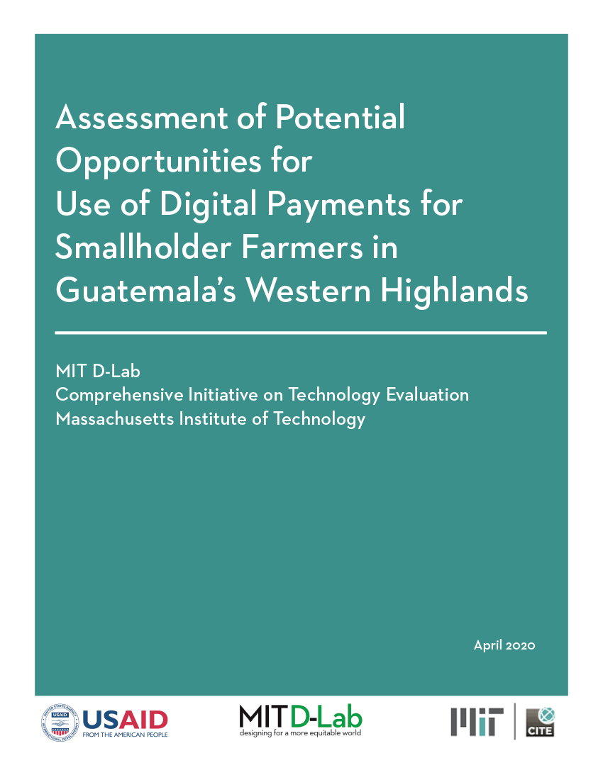 Assessment of Potential Opportunities for Use of Digital Payments for Smallholder Farmers in Guatemala's Western Highlands