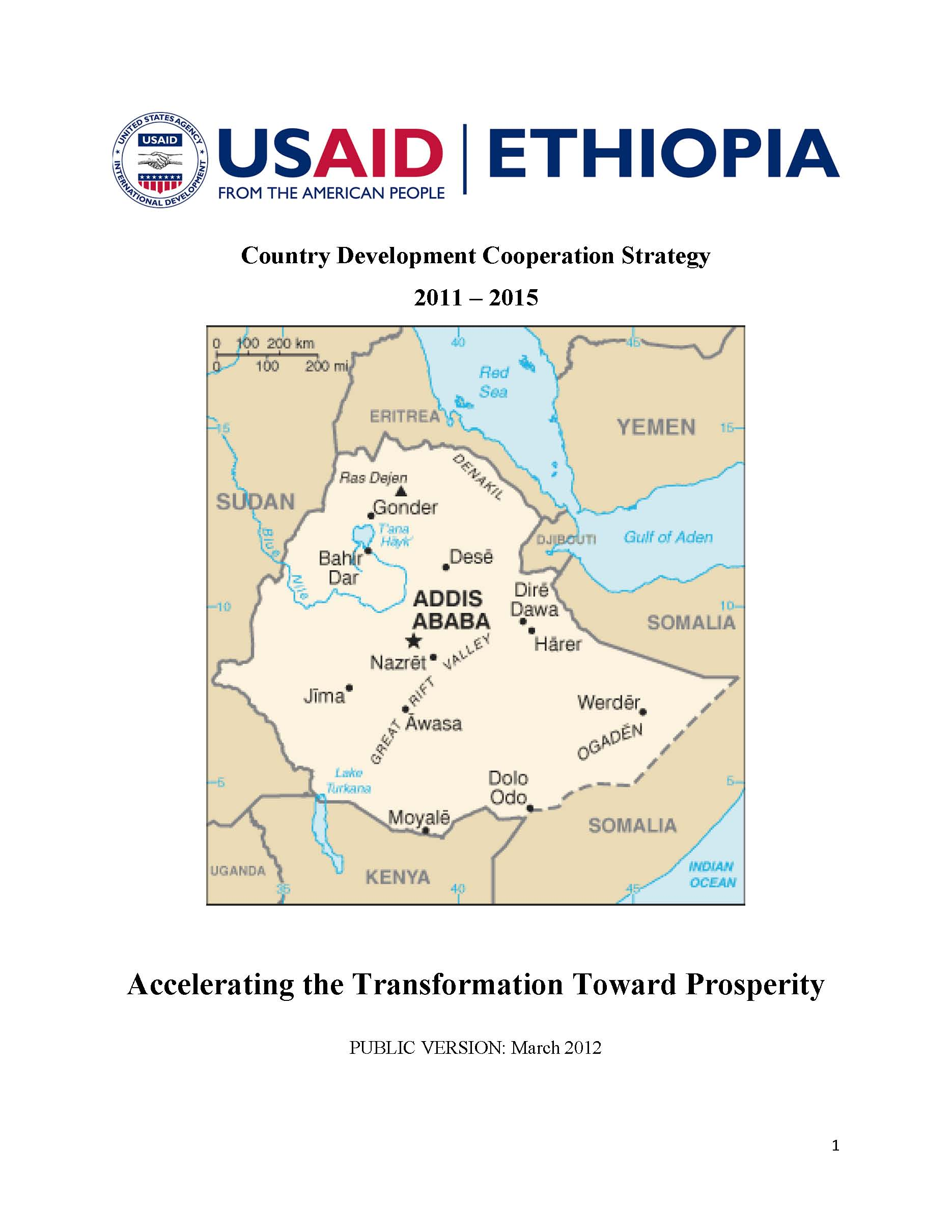 USAID's new five year CDCS builds on the Government of Ethiopia's Growth and Transformation Plan