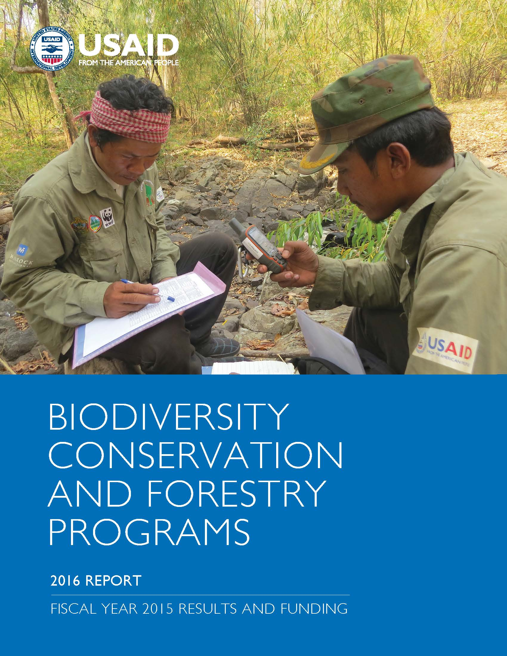 USAID'S BIODIVERSITY CONSERVATION AND FORESTRY PROGRAMS, 2016 REPORT