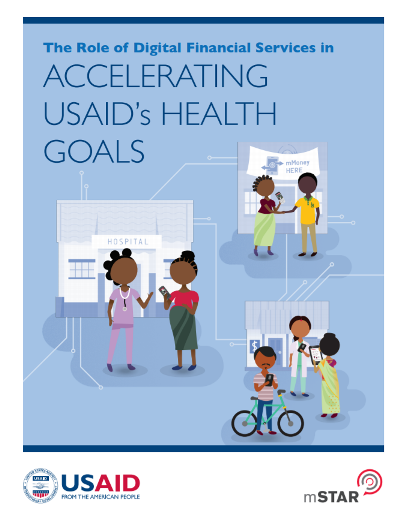 The Role of Digital Financial Services in Accelerating USAID's Health Goals