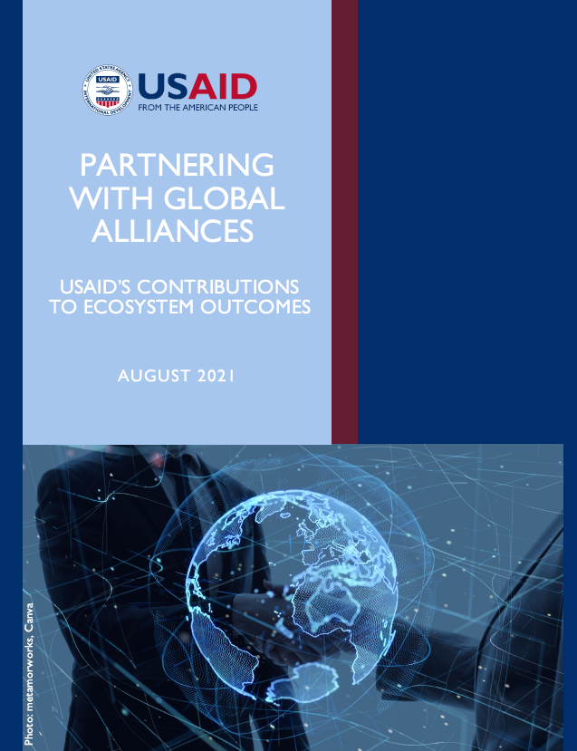 Partnering with Global Alliances: USAID's Contributions to Ecosystem Outcomes