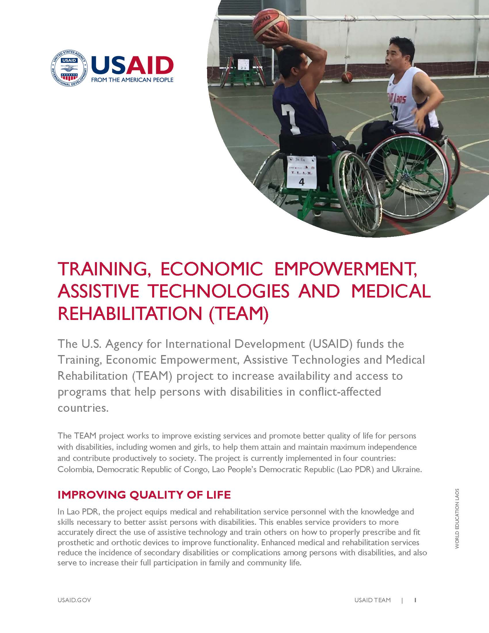 Training, Economic Empowerment, Assistive Technologies and Medical Rehabilitation (TEAM)