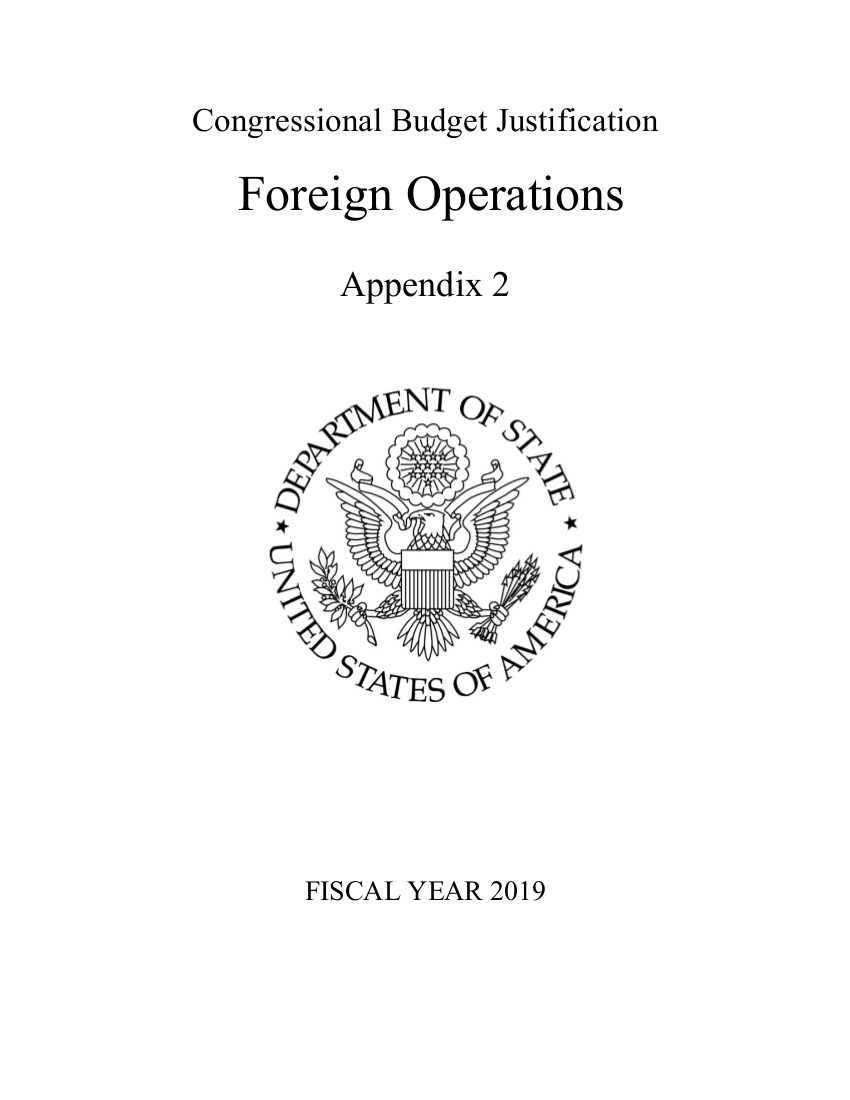 FY 2019 Department of State Foreign Operations Congressional Budget Justification (Appendix 2)