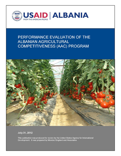 PERFORMANCE EVALUATION OF THE ALBANIAN AGRICULTURAL COMPETITIVENESS (AAC) PROGRAM