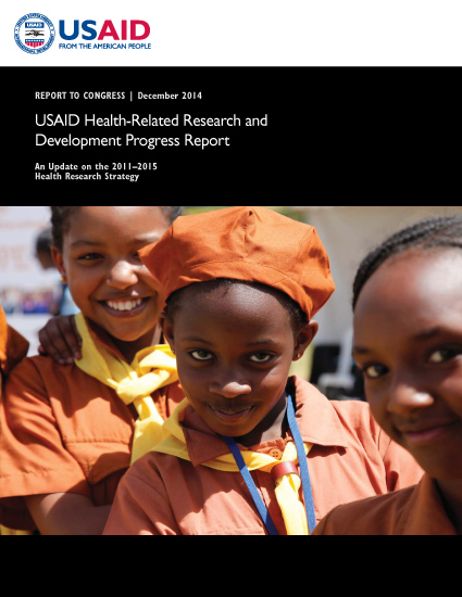 USAID Health-Related Research and Development Progress Report - December 2014