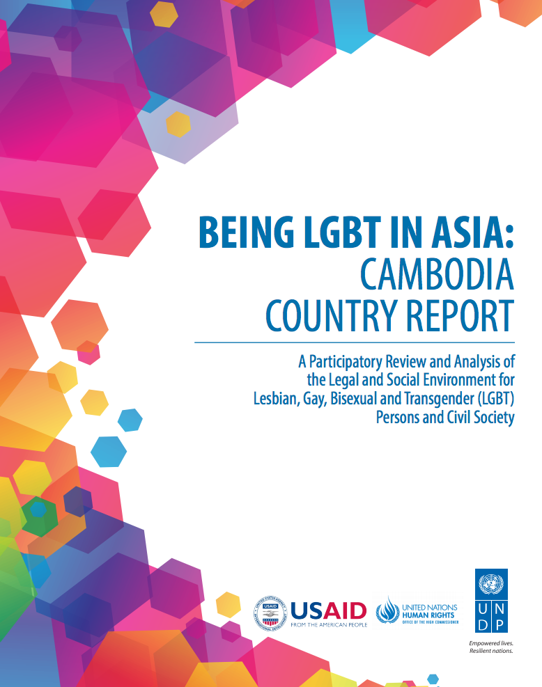 Being LGBT in Asia: Cambodia Country Report