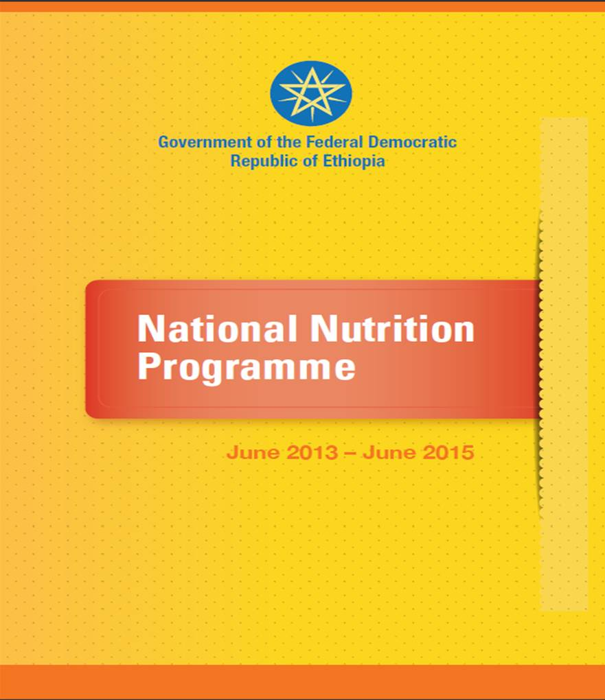 Government of the Federal Democratic Republic of Ethiopia National Nutrition Programme