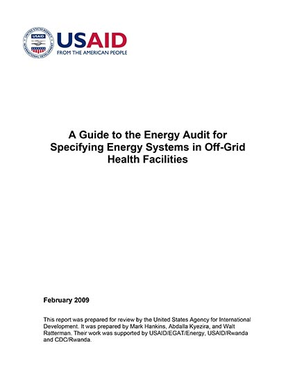 A Guide to the Energy Audit for Specifying Energy Systems in Off-Grid Health Facilities