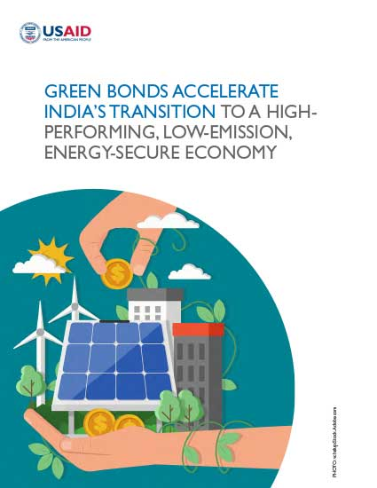 Green Bonds Accelerate India's Transition to a High-Performing, Low-Emission, Energy-Secure Economy