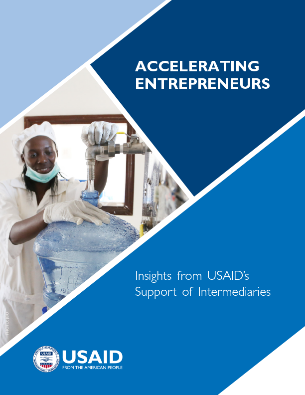 Accelerating Entrepreneurs: Insights from USAID's Support of Intermediaries