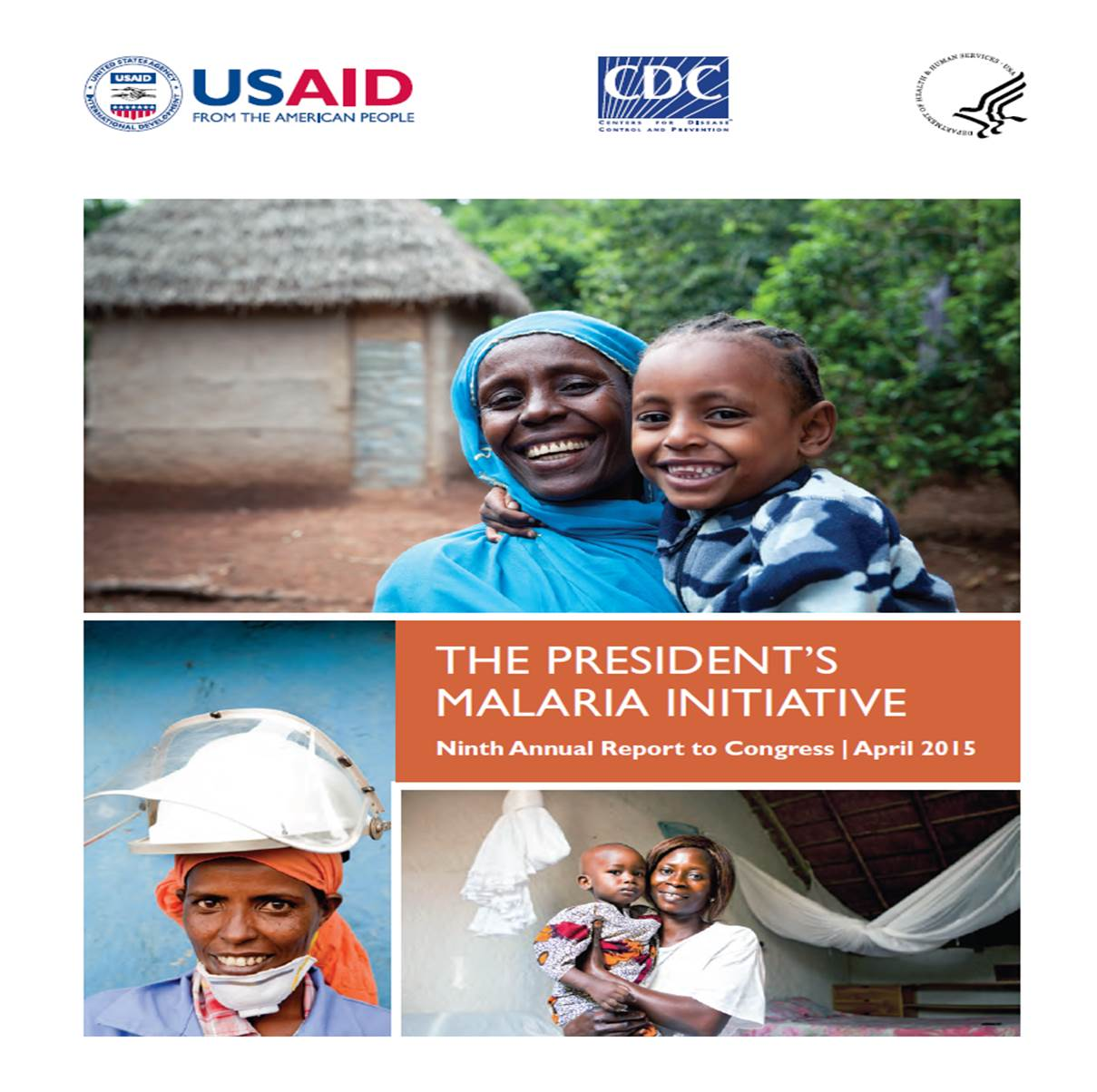 President's Malaria Initiative: Ninth Annual Report to Congress