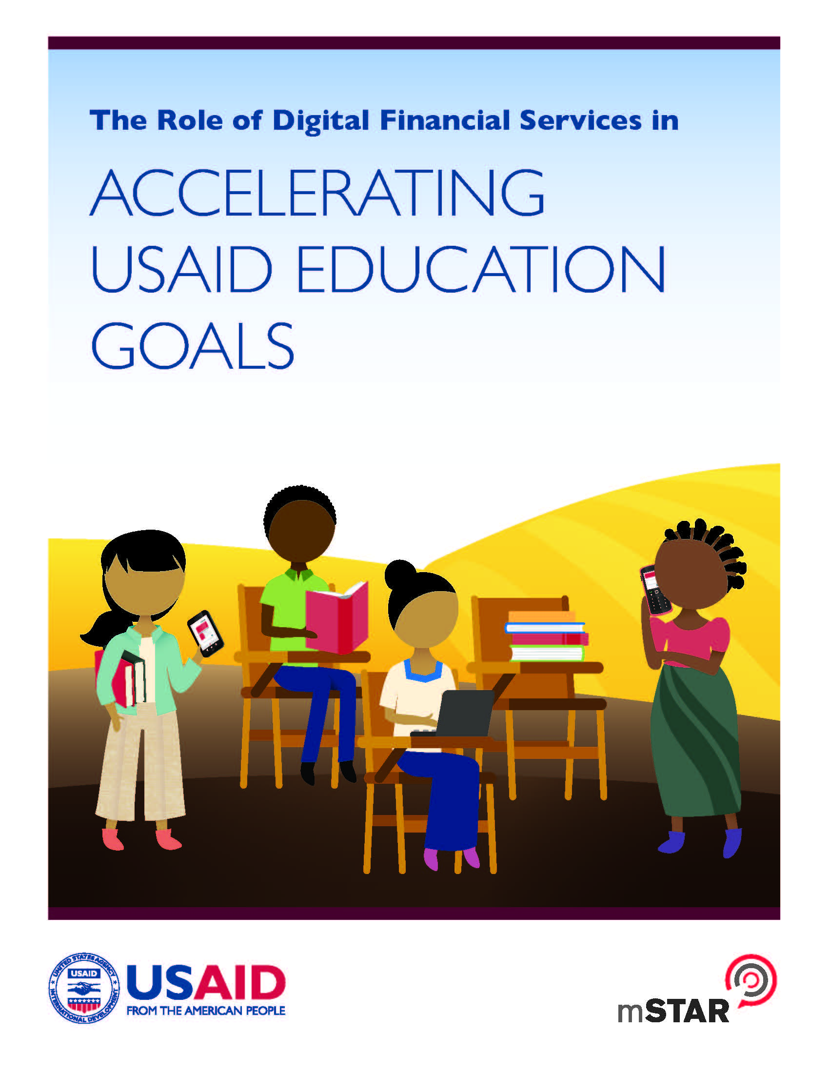 The Role of Digital Financial Services in Accelerating USAID Education Goals