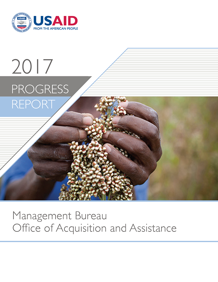 Management Bureau Office of Acquisition and Assistance Progress Report - Fiscal Year 2017