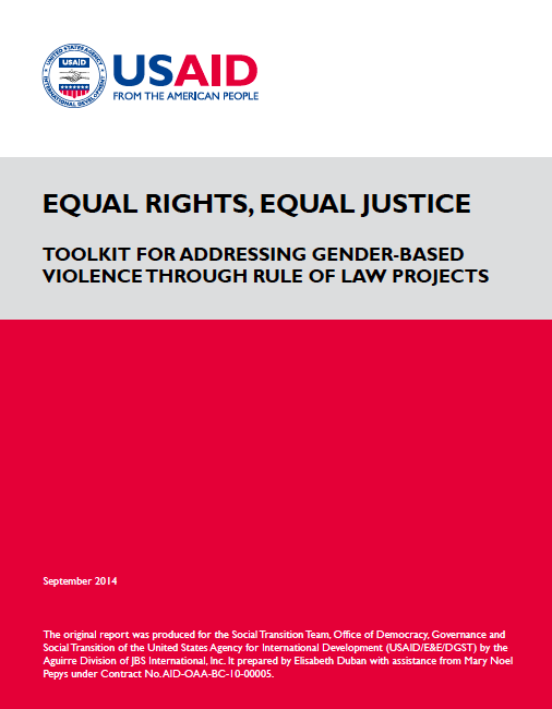 Download the Toolkit for Addressing Gender-Based Violence Through Rule of Law Projects