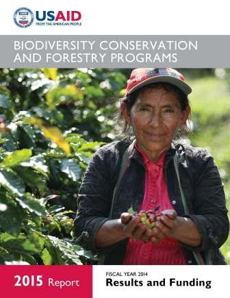 USAID's Biodiversity Conservation and Forestry Programs, 2015 Report