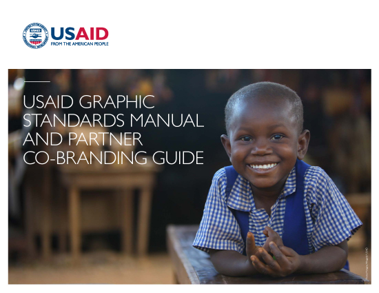 USAID Graphic Standards Manual and Partner Co-Branding Guide