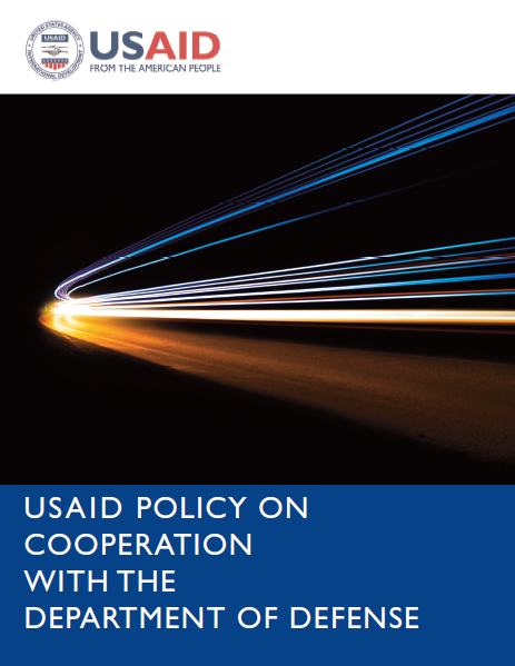 USAID Policy on Cooperation with the Department of Defense - click to view PDF