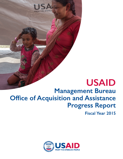 Management Bureau Office of Acquisition and Assistance Progress Report - Fiscal Year 2015