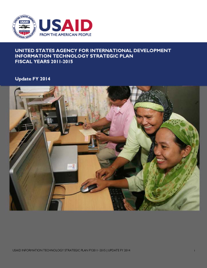 USAID IT Strategic Plan - FY2014 Update