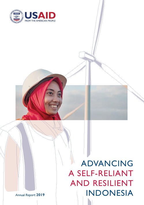 Advancing a Self-Reliant and Resilient Indonesia - Annual Report 2019