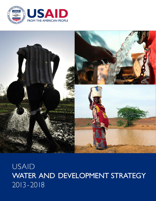 USAID Water and Development Strategy, 2013-2018
