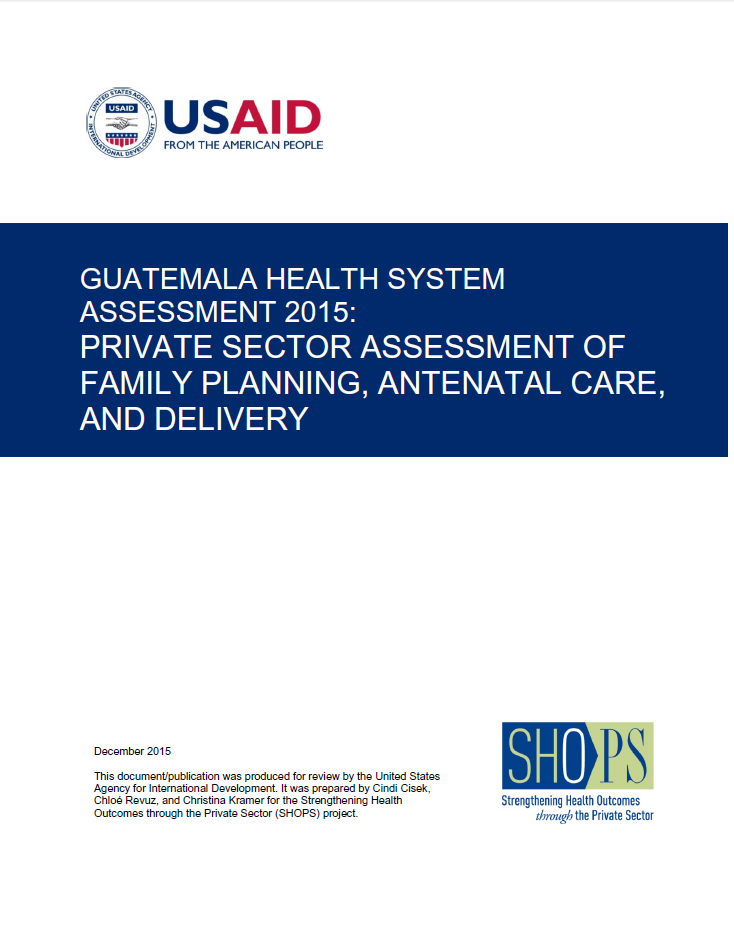 Private Sector Assessment of Family Planning, Antenatal Care, and Delivery