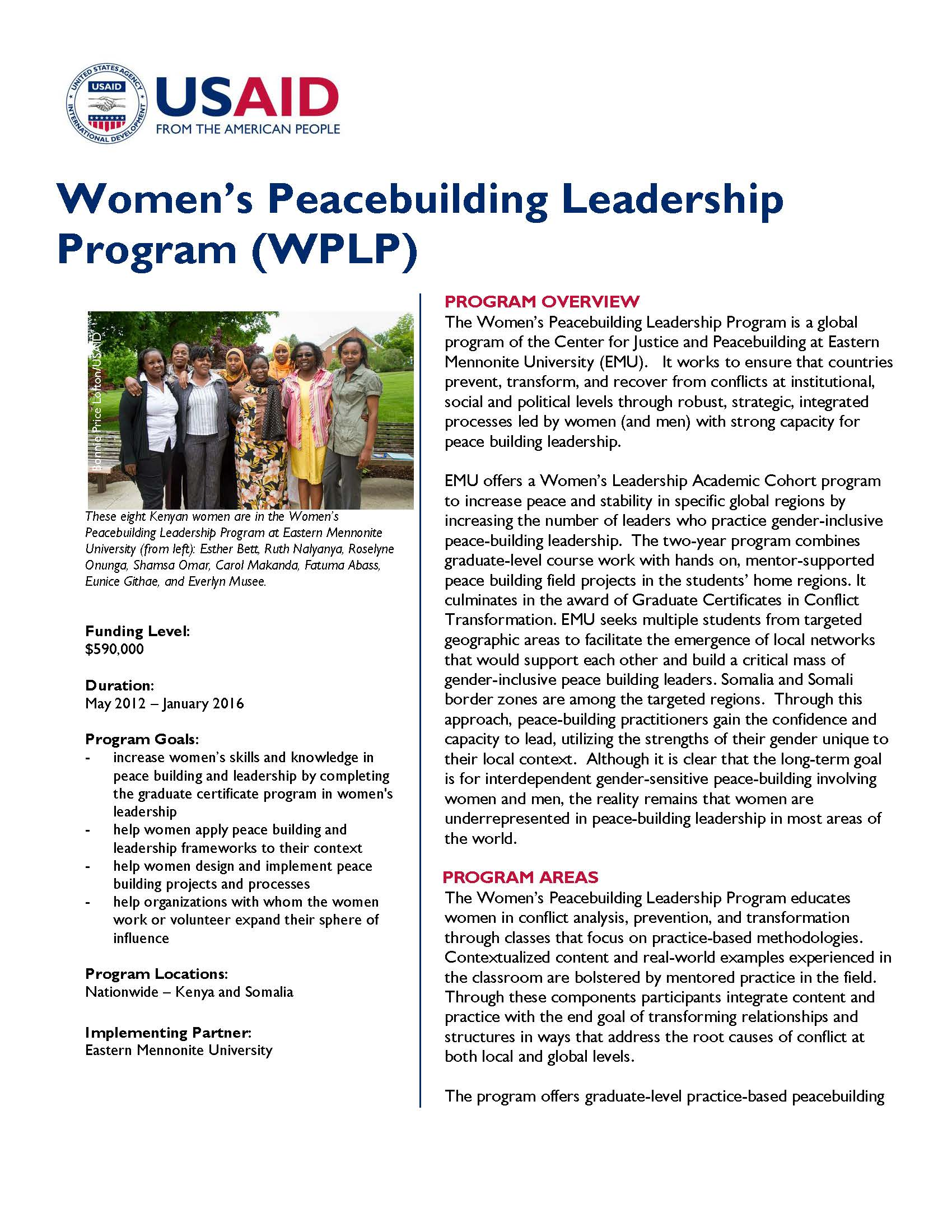 leadership in peacebuilding Women political leaders and peacebuilding yet in many conflict-affected settings women's participation and leadership in shaping the peacebuilding agenda.