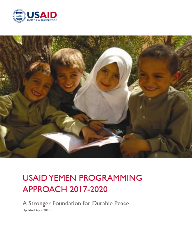 USAID Yemen Programming Approach 2017-2020 - Click to Download PDF