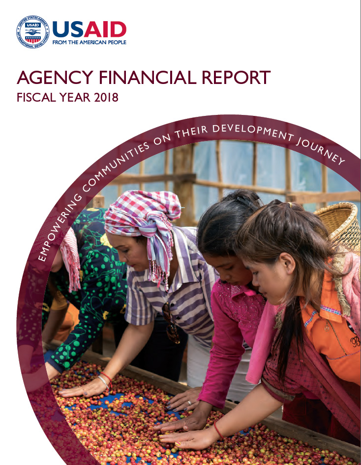 FY 2018 Agency Financial Report: Empowering Communities on Their Development Journey