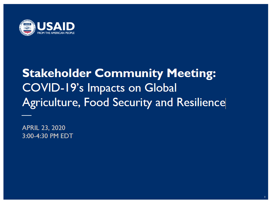 Stakeholder Community Meeting: COVID-19's Impacts on Global Agriculture, Food Security and Resilience