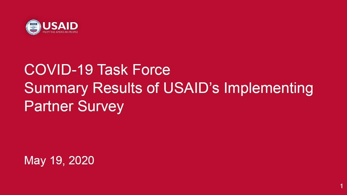COVID-19 Task Force Summary Results of USAID's Implementing Partner Survey