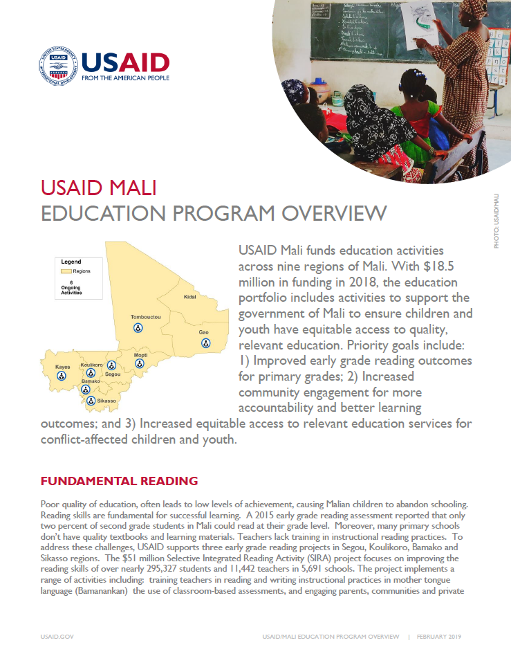 <p>USAID Mali funds education activities across nine regions of Mali. With $18.5 million in funding in 2018, the education portf