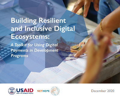Building Resilient and Inclusive Digital Ecosystems: A Toolkit for Using Digital Payments in Development Programs