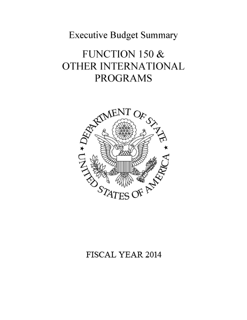 FY2014 Congressional Budget Justification Executive Summary