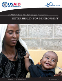 USAID's Global Health Strategic Framework: Executive Summary