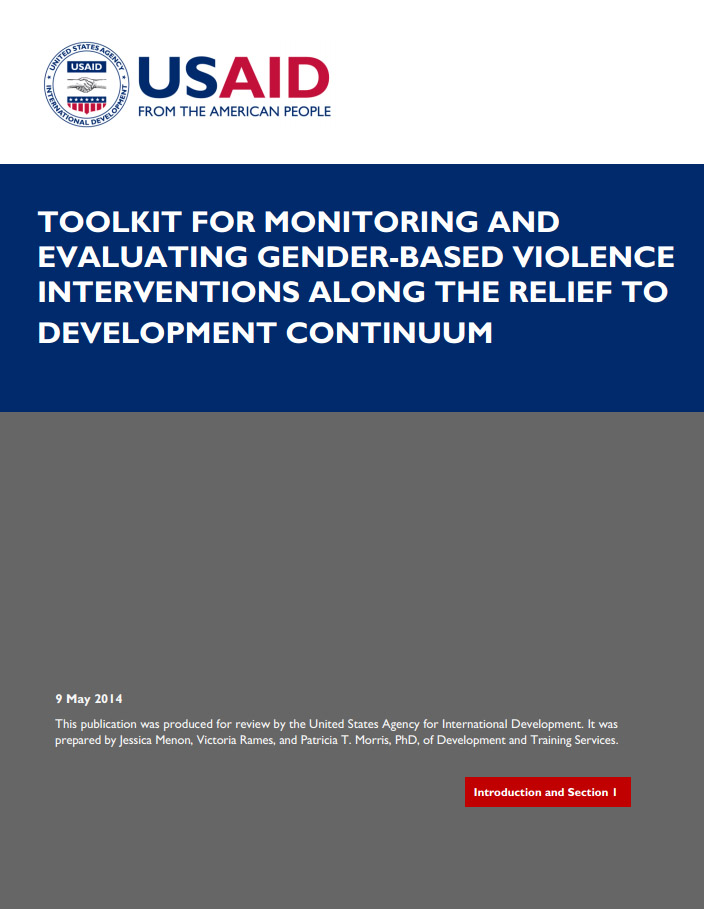 Toolkit for Monitoring and Evaluating GBV Interventions Along the Relief to Development Continuum - Introduction and Section 1