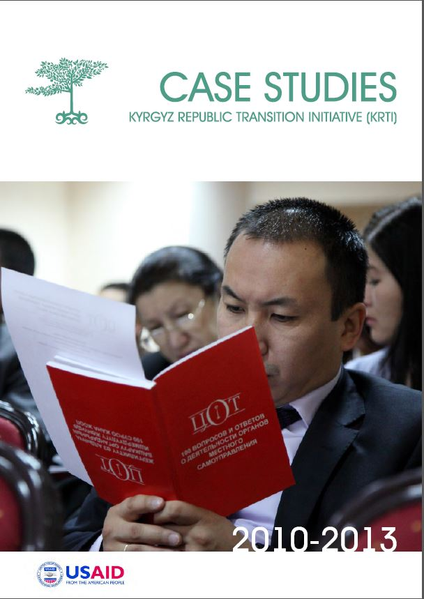 Kyrgyz Republic Transition Initiatives Case Studies. October 2013