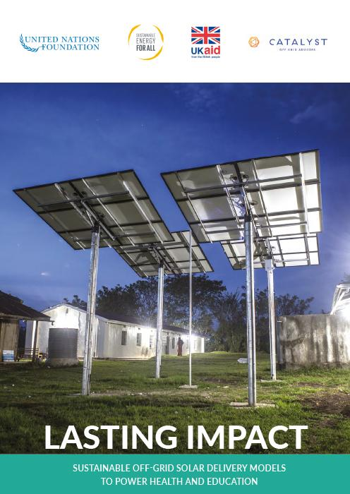 Lasting Impact: Sustainable Off-Grid Solar Delivery Models to Power Health and Education