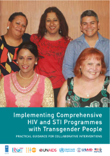 Cover of Implementing Comprehensive HIV and STI Programmes with Transgender People